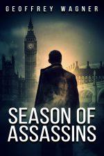 SEASON OF ASSASSINS by Geoffrey Wagner