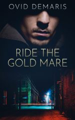 RIDE THE GOLD MARE by Ovid Demaris