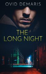 THE LONG NIGHT by Ovid Demaris