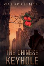 THE CHINESE KEYHOLE by Richard Himmel