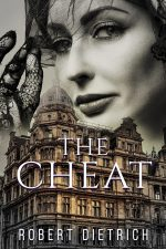 THE CHEAT by Robert Dietrich