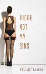 JUDGE NOT MY SINS by Stuart James