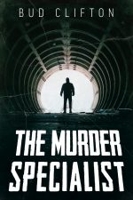 THE MURDER SPECIALIST by Bud Clifton (aka David Stacton)