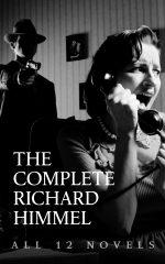THE COMPLETE RICHARD HIMMEL – All 12 Novels