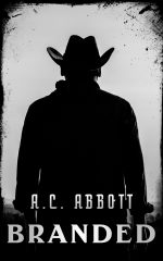 BRANDED by A.C. Abbott
