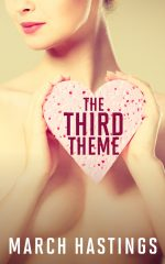 THE THIRD THEME by March Hastings