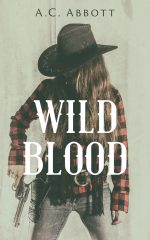 WILD BLOOD by A.C. Abbott