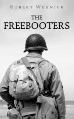 THE FREEBOOTERS by Robert Wernick