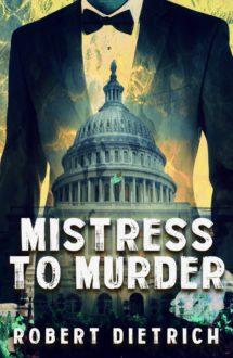 MISTRESS TO MURDER