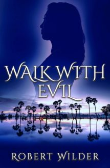 Author WALK WITH EVIL