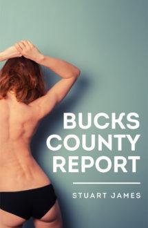 BUCKS COUNTY REPORT