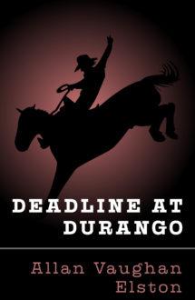 DEADLINE AT DURANGO
