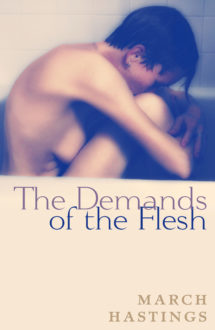THE DEMANDS OF THE FLESH