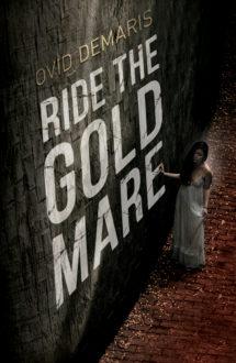 RIDE THE GOLD MARE