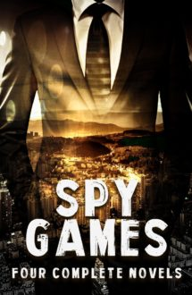 SPY GAMES – Four Complete Novels
