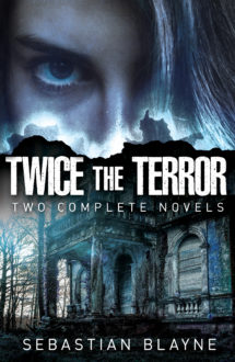 TWICE THE TERROR: Two Complete Novels