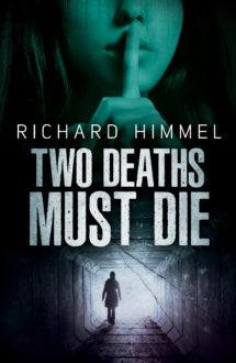 TWO DEATHS MUST DIE
