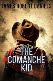 Author THE COMANCHE KID