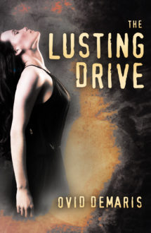 THE LUSTING DRIVE