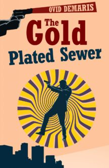 THE GOLD PLATED SEWER