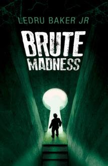 BRUTE MADNESS