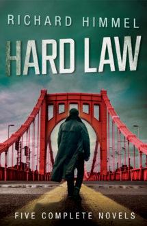HARD LAW: FIVE COMPLETE NOVELS